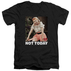 Image for I Love Lucy T-Shirt - V Neck - Not Today