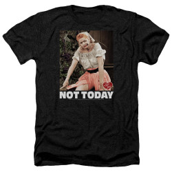 Image for I Love Lucy Heather T-Shirt - Not Today