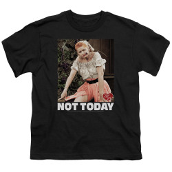 Image for I Love Lucy Youth T-Shirt - Not Today
