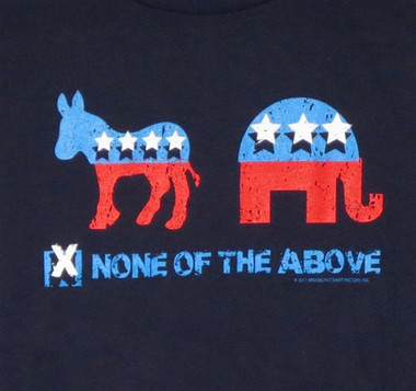 Image for None of the Above T-Shirt