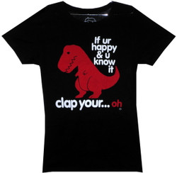 Image for T-Rex If UR Happy & You Know it Girls T-Shirt