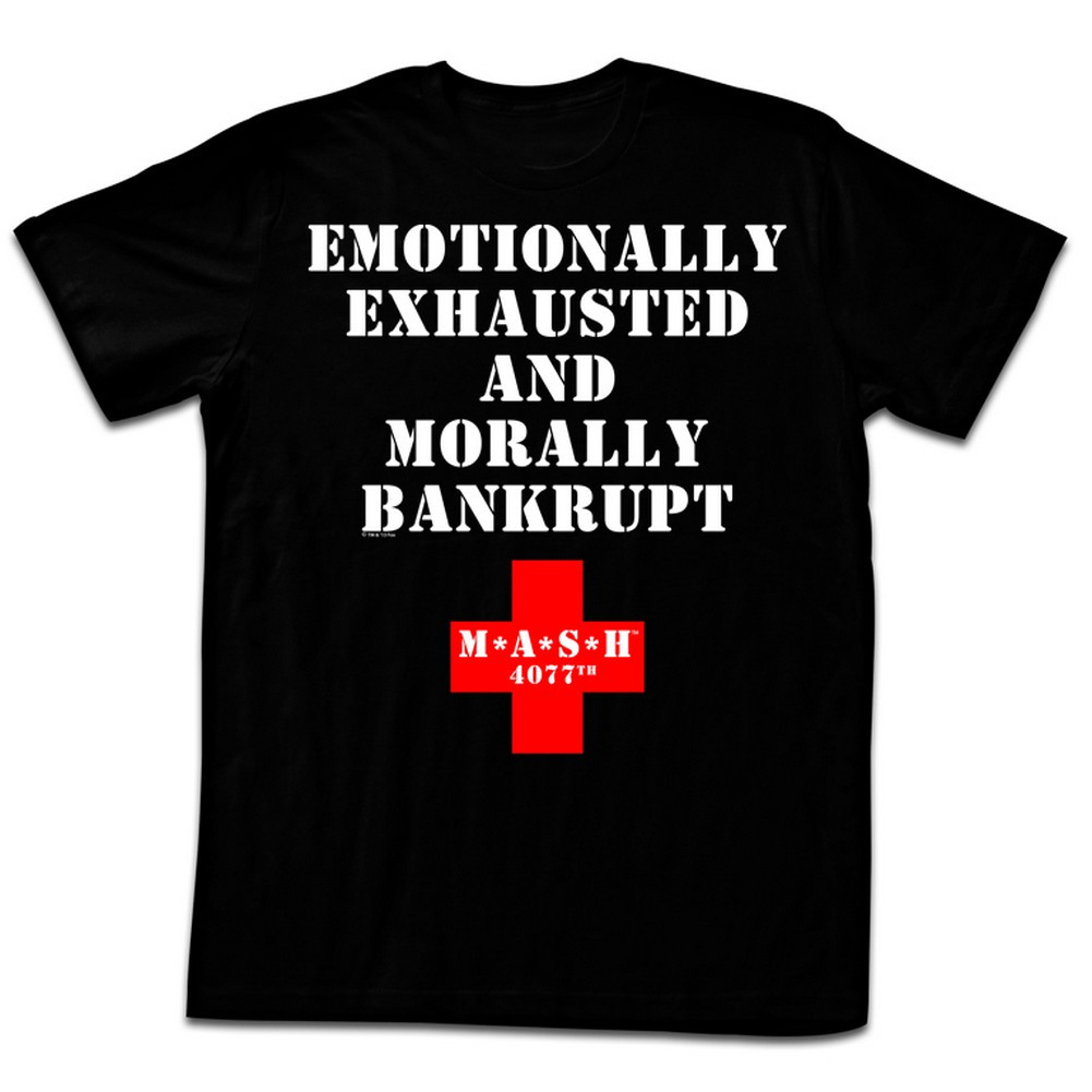 77b32c1e32adf Mash T-Shirt - Emotionally Exhausted - NerdKungFu