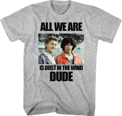 Image for Bill & Ted's Excellent Adventure T-Shirt - Dust in the Wind Dude