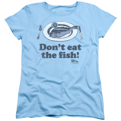Image for Airplane Womans T-Shirt - Don't Eat the Fish