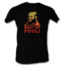 Image for Mr. T T-Shirt - Shut Up Fool
