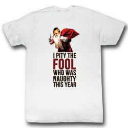 Image for Mr. T T-Shirt - Naughty Fool