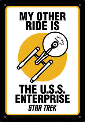 Image for Star Trek Tin Sign - My Other Ride is the U.S.S. Enterprise