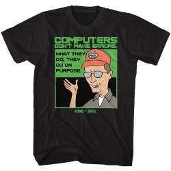 Image for King of the Hill T-Shirt - Computers Don't Make Errors