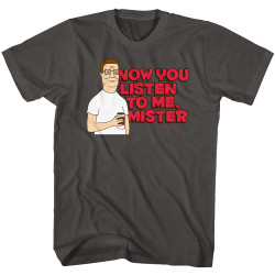Image for King of the Hill T-Shirt - Now You Listen To Me, Mister