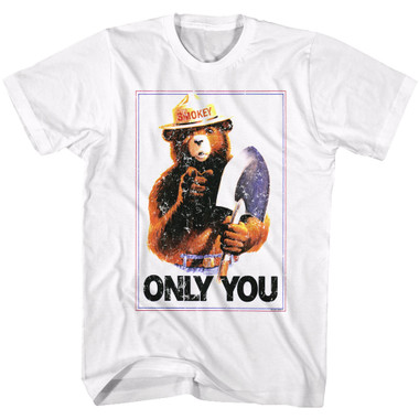 Image for Smokey the Bear T-Shirt - Only You - Vintage Poster