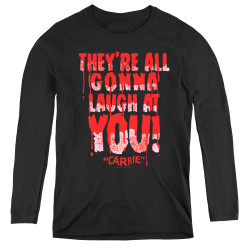 Image for Carrie Women's Long Sleeve T-Shirt - Laugh At You