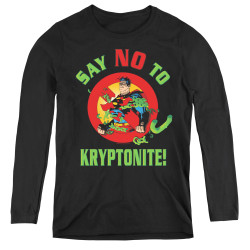 Image for Superman Women's Long Sleeve T-Shirt - Say No To Kryptonite
