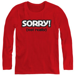 Image for Sorry Women's Long Sleeve T-Shirt - Not Really
