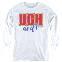 Image for Clueless Youth Long Sleeve T-Shirt - Ugh As If