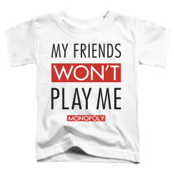 Image for Monopoly Toddler T-Shirt - My Friends Won't Play With Me