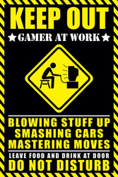 Image for Keep Out Poster - Gamer at Work