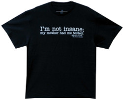 Image Closeup for Big Bang I'm Not Insane T-Shirt