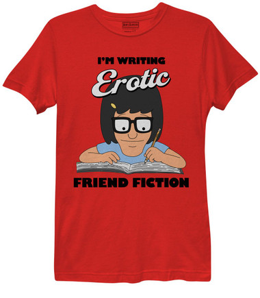 Image for Bob's Burgers Girls T-Shirt - I'm Writing Erotic Friend Fiction