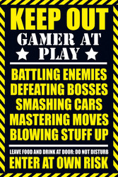 Image for Keep Out Gamer at Play Poster