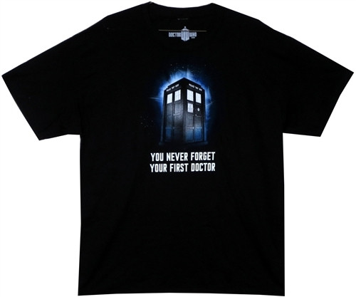 44adf7b66edef3 Doctor Who T-Shirt - You Never Forget Your First Doctor - NerdKungFu