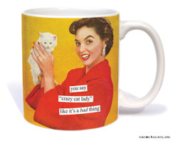 "Image for You Say ""Crazy Cat Lady"" Like It's a Bad Thing Coffee Mug"