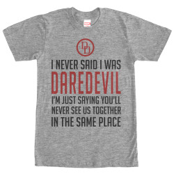 Image for Daredevil I Never Said I Was Daredevil T-Shirt