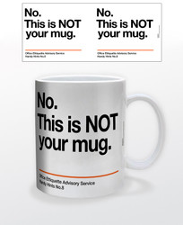 Image for No. This is NOT Your Coffee Mug