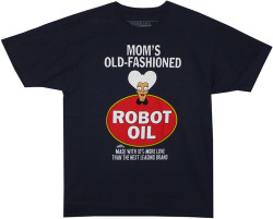 Image Closeup for Futurama T-Shirt - Mom's Old-Fashioned Robot Oil