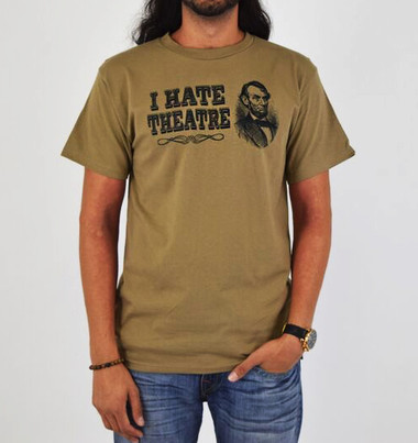 Image for Abraham Lincoln I Hate Theatre T-Shirt