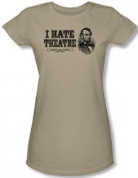 Image Closeup for Abraham Lincoln I Hate Theatre Girls T-Shirt