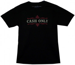 Image Closeup for Cash Only T-Shirt