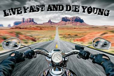 Image for Live Fast Die Young Poster