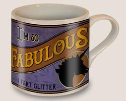 Image for I'm So Fabulous I Fart Glitter Coffee Mug