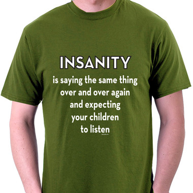 Image for Expecting Your Children to Listen T-Shirt