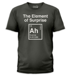 Image for The Element of Surprise T-Shirt