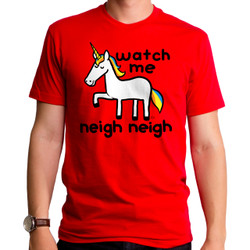 Image for Watch Me Neigh Neigh T-Shirt