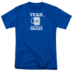 Image for Office Space T-Shirt - Yeah...That Would Be Great