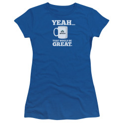 Image for Office Space Girls T-Shirt - Yeah...That Would Be Great