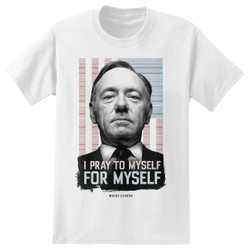 Image for House of Cards T-Shirt - I Pray to Myself