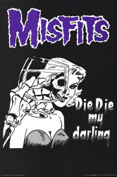 Image for The Misfits Poster - Die, Die my Darling