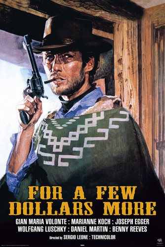Image for Clint Eastwood Poster - For a Few Dollars More