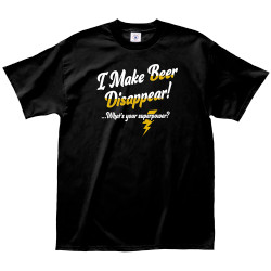 Image for I Make Beer Disappear! What's Your Super Power? T-Shirt
