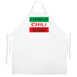 Image for If You Don't Like Chili You're in the Wrong Kitchen Apron