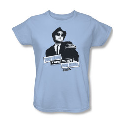 Image for The Blues Brothers Womans T-Shirt - I Want to Buy Your Women