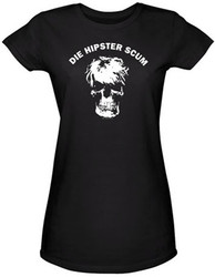 Image for Die Hipster Scum Girls Shirt