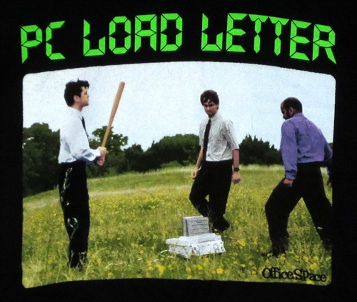 office space pc load letter t shirt
