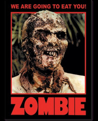 Zombie Poster - We are Going to Eat You