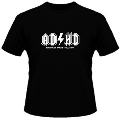 Image Closeup for ADHD Highway to Distraction T-Shirt