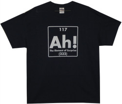 Image Closeup for Ah! The Element of Surprise T-Shirt