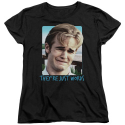 Image for Dawsons Creek Womans T-Shirt - They're Just Words
